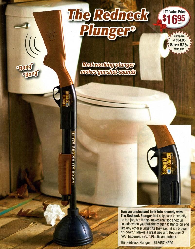 Redneck plunger683